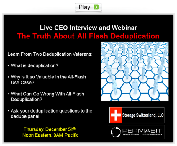 The Truth About All-Flash Deduplication - Available On-Demand