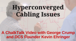 Hyperconverged Cabling Issues